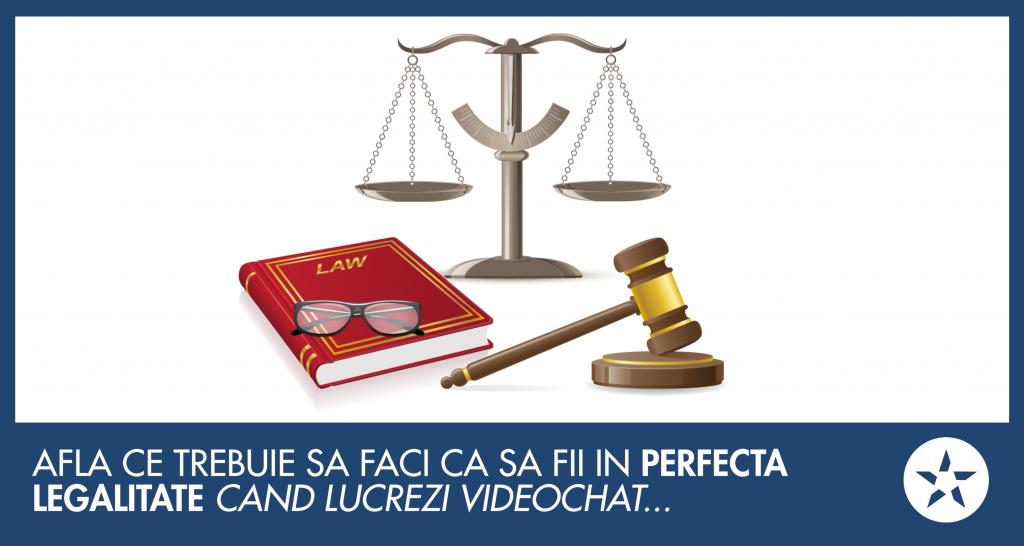 afla-ce-trebuie-sa-faci-ca-sa-fii-in-perfecta-legalitate-cand-lucrezi-videochat