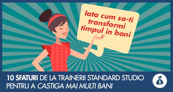 10-sfaturi-de-la-trainerii-standard-studio-pentru-a-castiga-mai-multi-bani